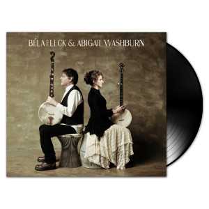 Abigail Wahsburn and Béla Fleck LP