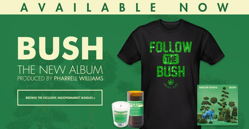Pre-order Snoop's new album - BUSH - produced by Pharrell Williams