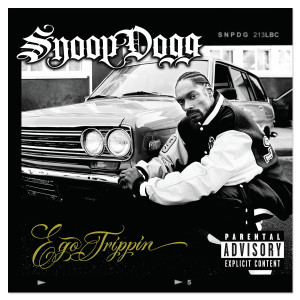 Snoop Dogg Ego Trippin' CD