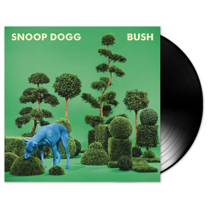 Snoop Dogg Bush Vinyl