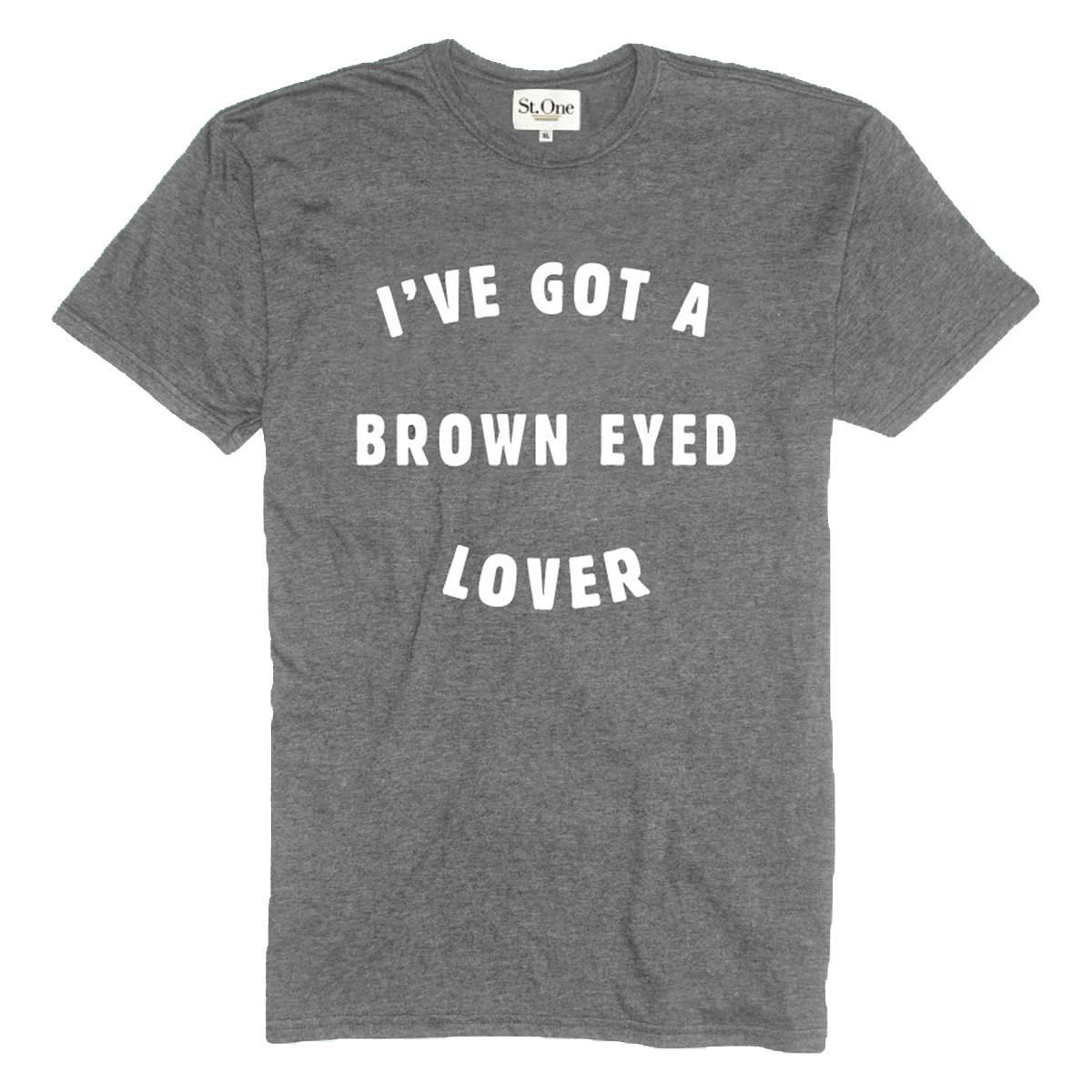 I've Got a Brown Eyed Lover T-shirt - Womens