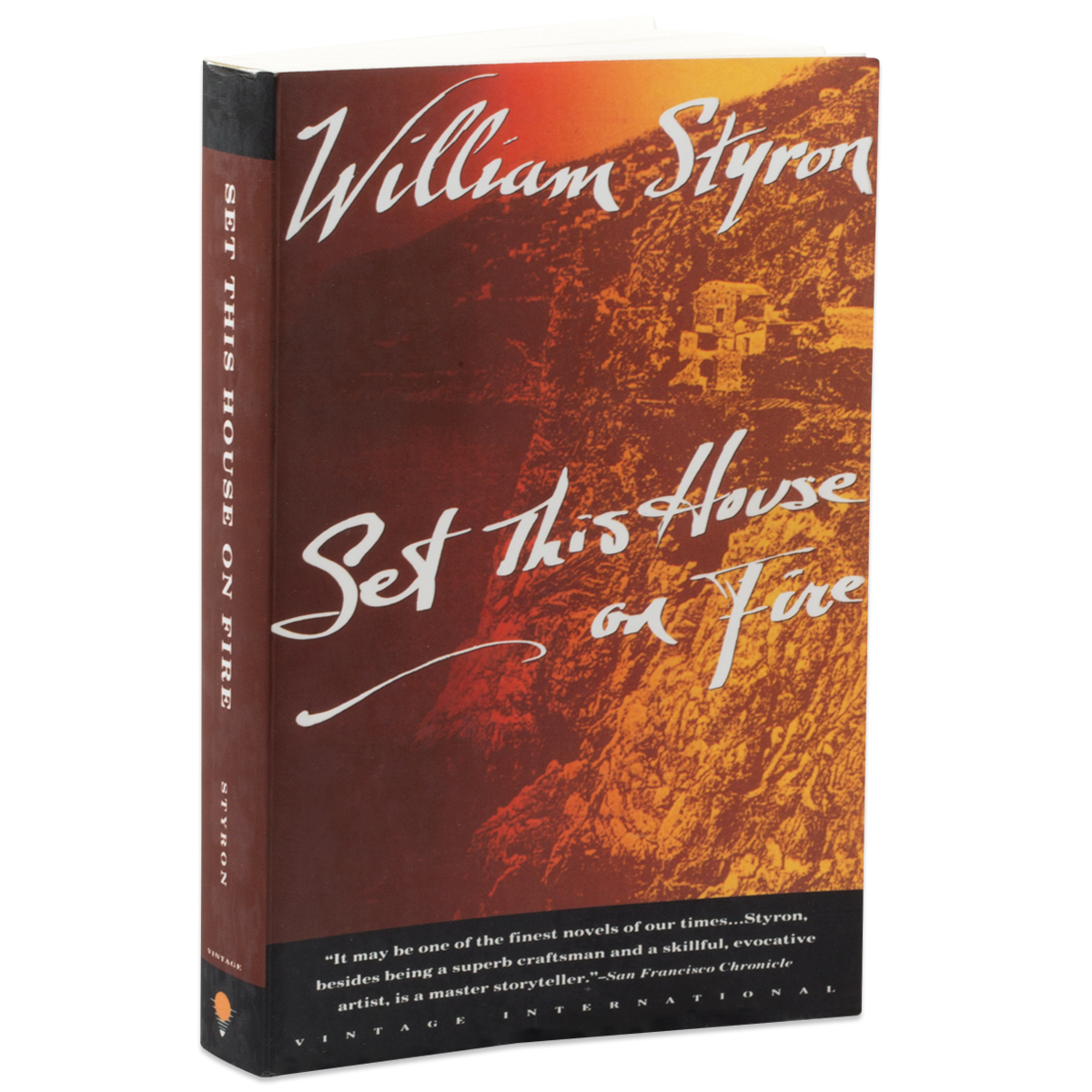 Set this House on Fire by William Styron