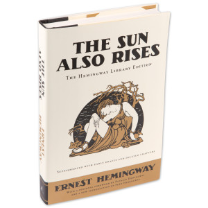 The Sun Also Rises by Ernest Hemmingway