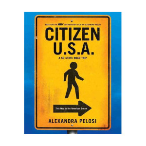 Citizen U.S.A.: A 50 State Road Trip (Hardcover)  Exclusive Autographed Copy