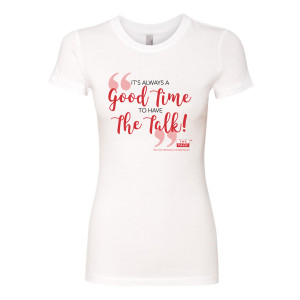 The Talk Good Time to Have The Talk Womens Slim Fit T-Shirt