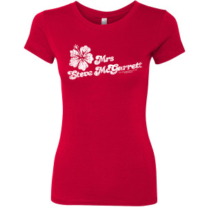 Hawaii Five-0 Mrs McGarrett Women's Slim Fit T-Shirt