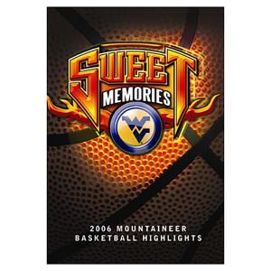 Sweet Memories - West Virginia 2006 Basketball Highlights