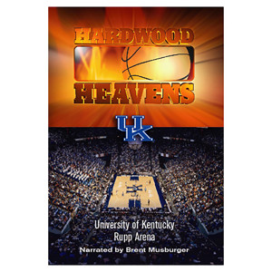 Hardwood Heavens: University of Kentucky: Rupp Arena