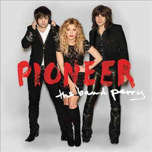 The Band Perry - Pioneer CD