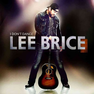 Lee Brice - I Don't Dance CD