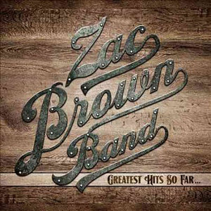 Zac Brown Band - Greatest Hits So Far CD