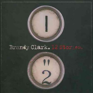 Brandy Clark - 12 Stories CD
