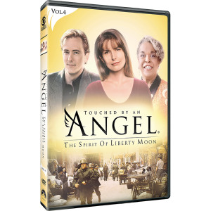 Touched By An Angel: Volume 4 - The Spirit Of Liberty Moon DVD
