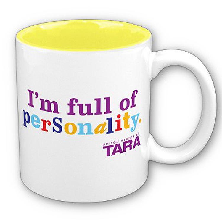 """United States of Tara """"I'm Full of Personality"""" Mug"""