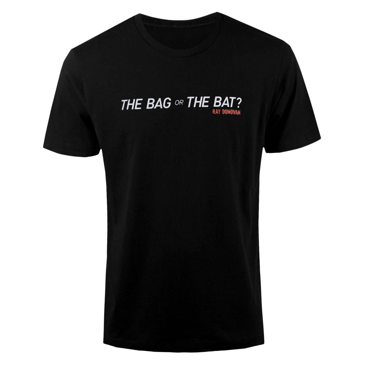 Ray Donovan Bag or Bat T-Shirt