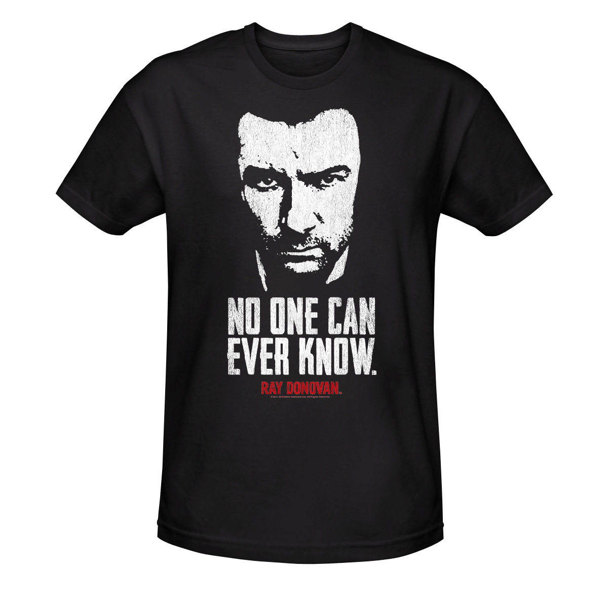 Ray Donovan No One Can Ever Know T-Shirt