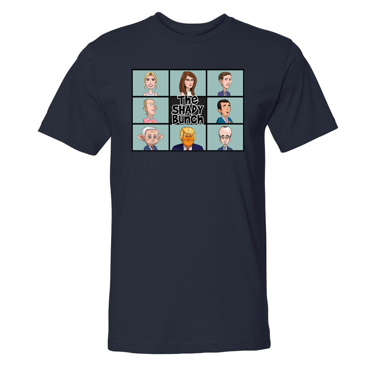 Our Cartoon President Shady Bunch T-Shirt