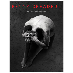 "Penny Dreadful Master Your Demons Poster [18""x24""]"