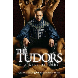 The Tudors: Thy Will Be Done (Paperback)