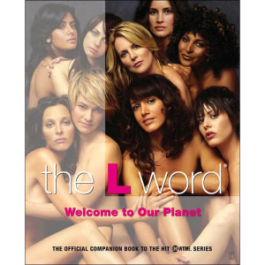 The L Word: Welcome to our Planet (Paperback)