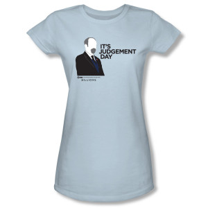 Billions It's Judgement Day Women's Slim Fit T-Shirt