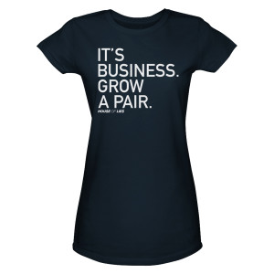 House Of Lies It's Business Grow A Pair Women's T-Shirt
