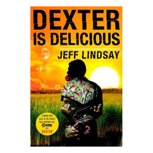 Dexter is Delicious (Hardcover) Book