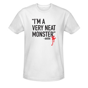 Dexter I'm a Neat Monster T-Shirt