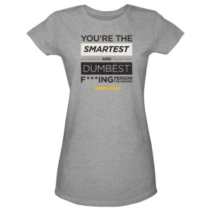 Homeland Smartest and Dumbest Women's T-Shirt