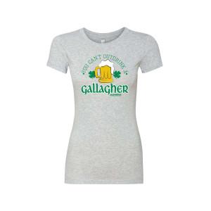 Shameless You Can't Outdrink a Gallagher Women's T-Shirt
