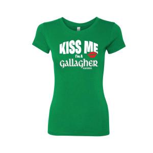 Shameless Kiss Me I'm a Gallagher Women's T-Shirt