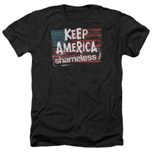 Shameless Keep America T-Shirt
