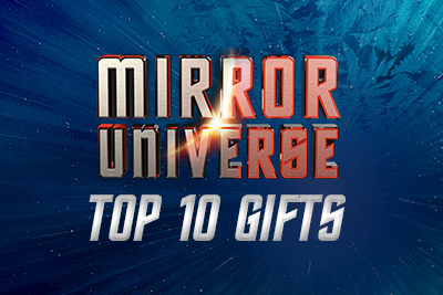 Top 10 Mirror Universe Gifts