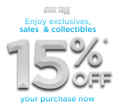 Star Trek - Sign Up and Receive 15% Off Your Purchase Now