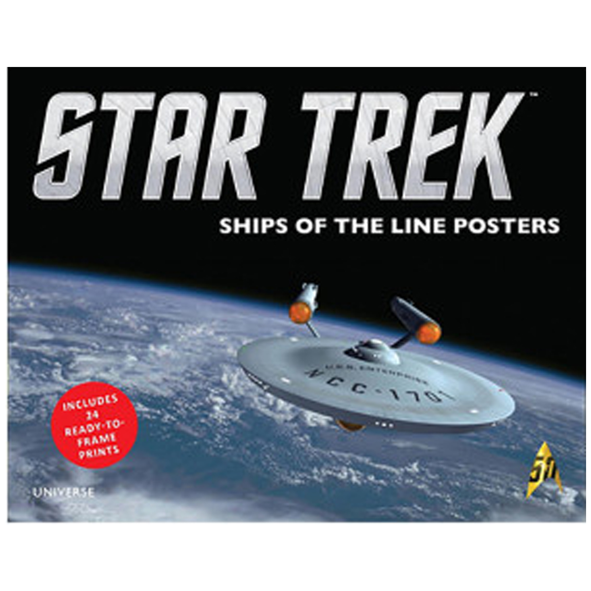 Star Trek: Ships Of The Line: Includes 24 Ready-To-Frame Prints