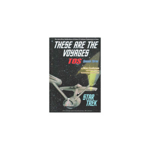 These Are The Voyages - TOS Season 3 (Hardcover) Book