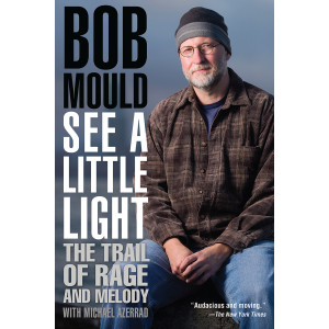 Bob Mould - See A Little Light Book Softcover
