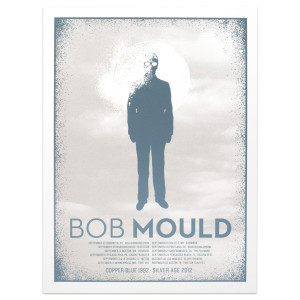 Bob Mould Copper Blue/Silver Age 2012 Tour Poster