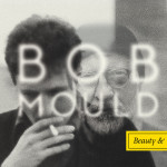 Bob Mould - Beauty & Ruin CD