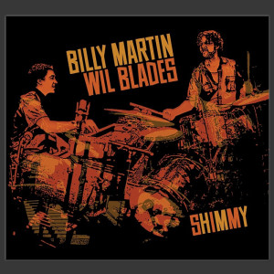 Billy Martin & Wil Blades Duo Shimmy CD