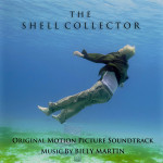 Billy Martin - The Shell Collector Motion Picture Soundtrack (Digital Album)