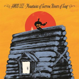 Amos Lee Mountains of Sorrow, Rivers of Song CD