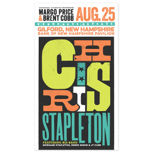 Chris Stapleton Show Poster – Gilford, NH Night 1 8/25/17