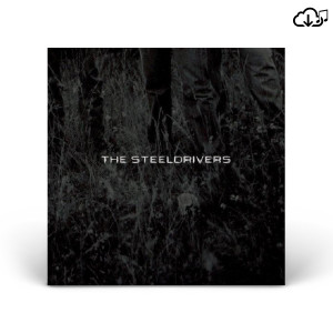 "The SteelDrivers - ""The SteelDrivers"" - MP3"