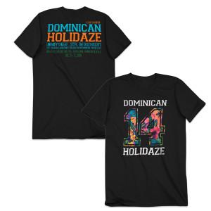 Dominican Holidaze 14' Tee