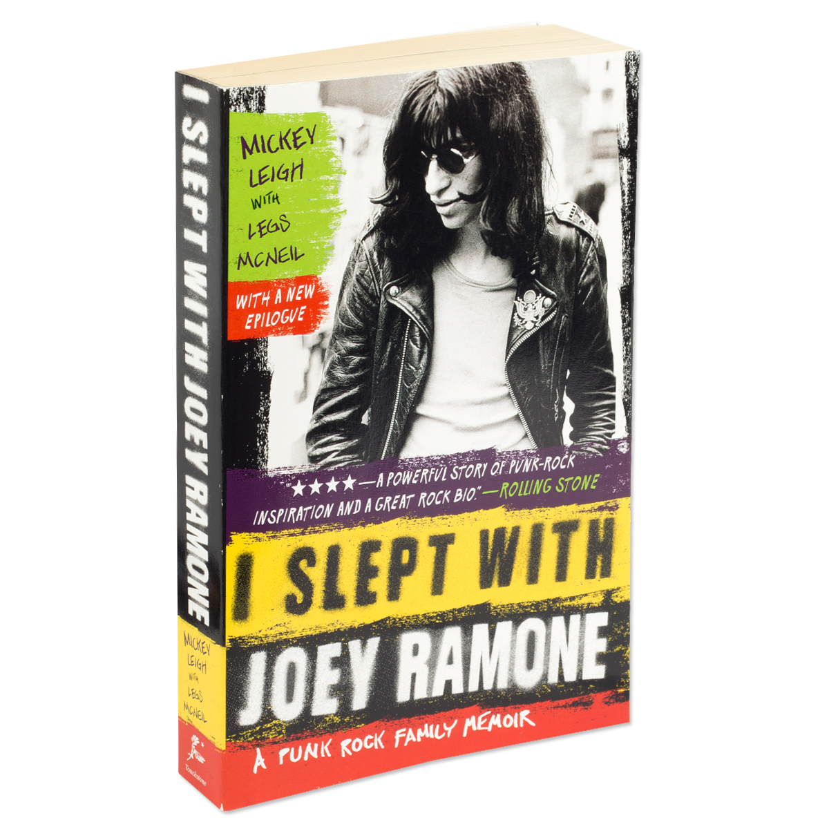 I Slept With Joey Ramone: A Punk Rock Family Memoir by Mickey Leigh