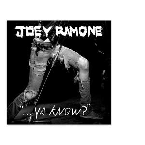 Joey Ramone ...Ya Know? Vinyl