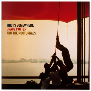 Grace Potter & The Nocturnals - This Is Somewhere - CD