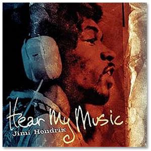 Jimi Hendrix: Hear My Music CD