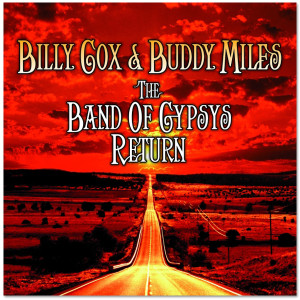 Billy Cox & Buddy Miles: The Band Of Gypsys Return CD/DVD Set